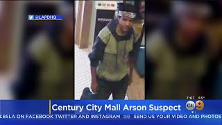 Police Looking For Arson Suspect After Century City Mall Partially Evacuated