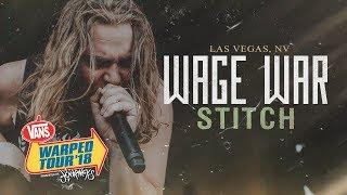"""Wage War - """"Stitch"""" LIVE! Vans Warped Tour 2018"""