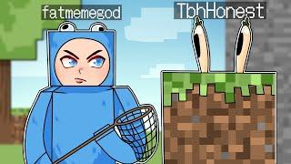 TROLLING FATMEMEGOD by MORPHING into BLOCKS in Minecraft