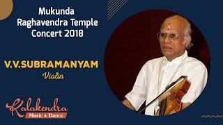 60 Hours Nonstop Carnatic Music 2018 | Mukunda Raghavendra Temple Mylapore | V.V.Subramanyam