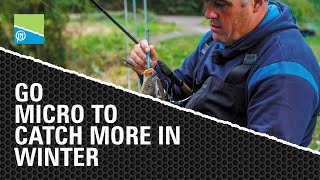Video thumbnail for Go MICRO to Catch More in Winter Preston Innovations Match Fishing Videos