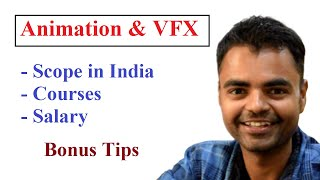 Animation & VFX Scope in India, Courses, Salary, Difference Between VFX and SFX
