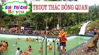BÉ HUYỀN ĐI CHƠI THÁC ĐỒNG QUAN - Go to the Dong Quan waterfall - Giai tri cho Be yeu