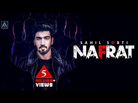 Sahil Sobti - NAFRAT (Full Song) New Punjabi Song