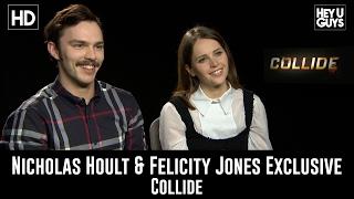 Nicholas Hoult & Felicity Jones talk Collide, X-Men sequel & Star Wars Rogue One