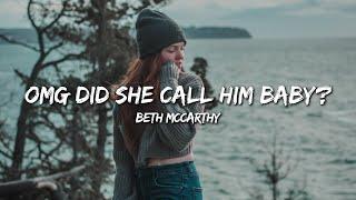 Beth McCarthy - Omg Did She Call Him Baby? (Lyrics)