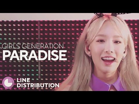 GIRLS' GENERATION - Paradise (Line Distribution)