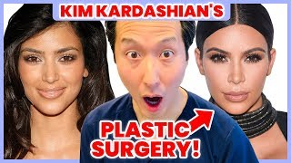 A Doctor Reacts to Kim Kardashian's Plastic Surgery - Dr. Anthony Youn