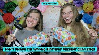 Don't Smash the Wrong Birthday Present Challenge ~ Jacy and Kacy