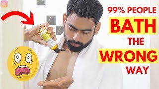 6 Reasons You Are Bathing the Wrong Way