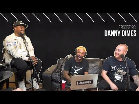 The Joe Budden Podcast Episode 281 | Danny Dimes