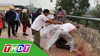 Thái Nguyên: Truy tìm người đàn ông chém người phụ nữ trên cầu   THDT