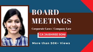 Board Meetings by CA Jaishree Soni | Corporate Laws | Company Law