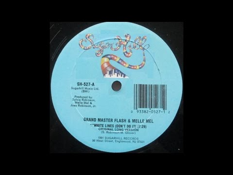 White Lines (Don't Don't Do It) Original Long Version - Grandmaster Flash & Melle Mel