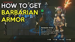How to get the Barbarian Armor Set - Legend Of Zelda Breath Of The Wild