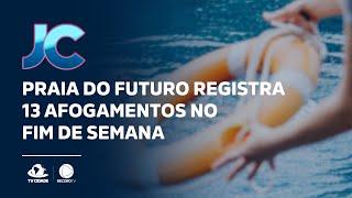 Praia do Futuro registra 13 afogamentos no fim de semana