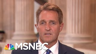 Jeff Flake: GOP Show Support For The Intel. Community After Trump-Putin Meeting | MTP Daily | MSNBC