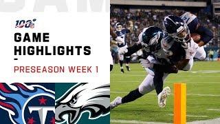 Titans vs. Eagles Preseason Week 1 Highlights | NFL 2019