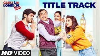 Guest iin London Title Track – Amit Mishra