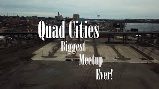 Quad Cities Biggest Meetup! (50 plus people)
