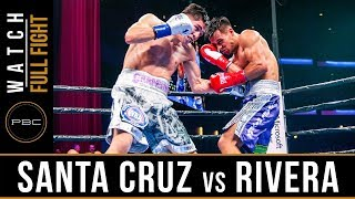 Santa Cruz vs Rivera FULL FIGHT: February 16, 2019 - PBC on FOX