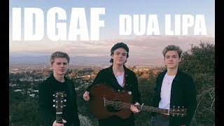 IDGAF - Dua Lipa (Cover by New Hope Club)