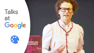 Bikes and Bloomers: Victorian Women Inventors... | Kat Jungnickel | Talks at Google
