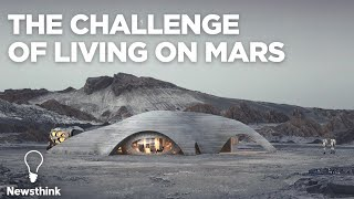 The Challenge of Living on Mars