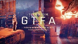ILLENIUM - Good Things Fall Apart (Tiesto Remix) ft. Jon Bellion