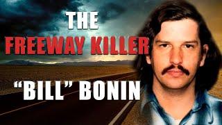 "Serial Killer: ""Bill"" Bonin - The Freeway Killer"