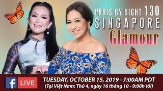 Ý Lan & Hương Thủy nói về Paris By Night 130 in Singapore