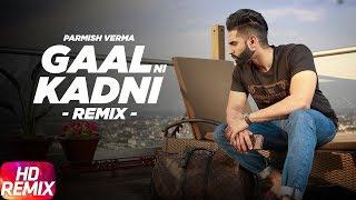 GaalNiKadni| Remix | Parmish Verma | Desi Crew | Latest Remix Song 2018 | Speed Records