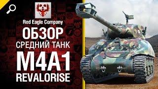 Средний танк M4A1 Revalorise - обзор от Red Eagle Company