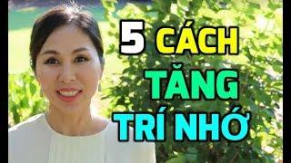 5 CÁCH TĂNG TRÍ NHỚ ĐỂ HỌC NHANH & HIỆU QUẢ I LanBercu TV
