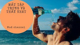 Science | Nếu bị mất tập trung, có thể bạn cần uống nước trước khi thấy khát