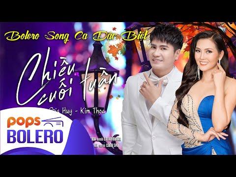 Album Bolero Song Ca Đặc Biệt CHIỀU CUỐI TUẦN | LƯƠNG GIA HUY FT. KIM THOA