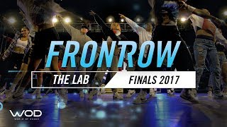 The Lab | FrontRow | World of Dance Finals 2017 | #WODFINALS17