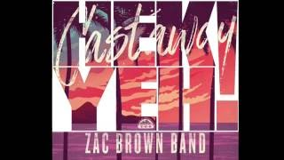 Castaway - Zac Brown Band - Hek Yeh