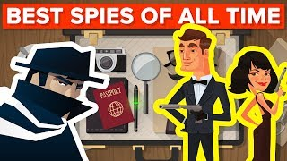 Who Were the Most Successful Spies of All Time?