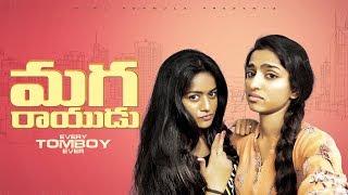 Maga Rayudu | Every Tomboy Ever | Girl Formula | Chai Bisket