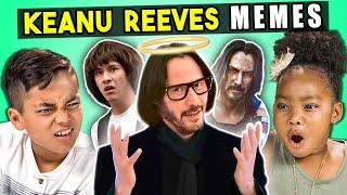 Kids React To Keanu Reeves Memes (Always Be My Maybe, Sad Keanu, Cyberpunk 2077)