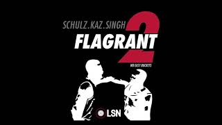 Flagrant 2: No Easy Buckets - Alexx Speaks!