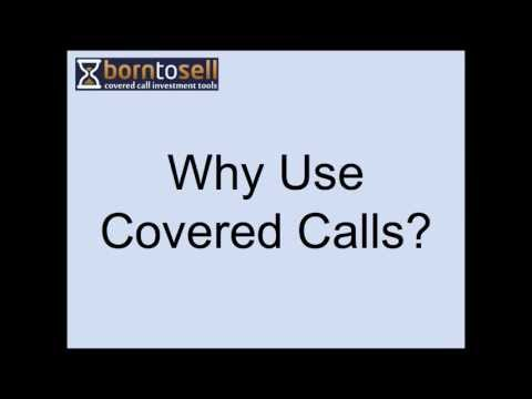 Why use covered calls?