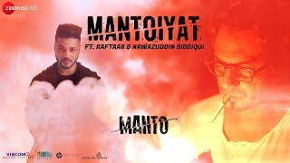 MANTOIYAT   18+   Ft. Raftaar and Nawazuddin Siddiqui   Manto   In Cinemas 21st September
