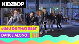 KIDZ BOP Kids - Juju On That Beat (Dance Along) #KBOnThatBeat