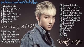 Những bài hát hay nhất của MTP Sơn Tùng - The best music of SON TUNG MTP