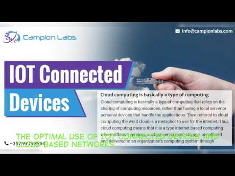 The optimal use of IOT connected devices and cloud based networks