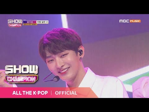 Show Champion EP.305 Yoon Ji Sung - You...Like the Wind