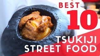Tokyo Street Food   TOP 10 at Tsukiji Fish Market