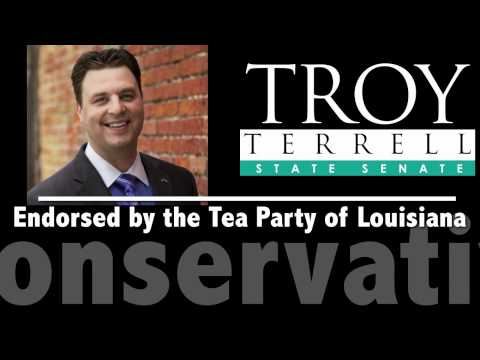 Troy Terrell For Louisiana State Senate - Conservative